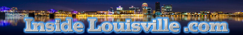 Inside Louisville - A Guide To Louisville KY